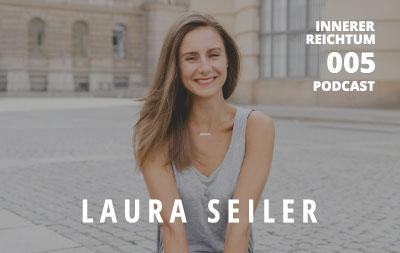 #005 Interview mit Laura Seiler - Superchargeyourlife